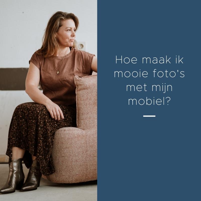 Hoe maak ik mooie foto'smet mijn mobiel (2)