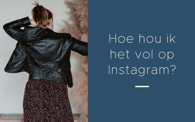 Hoe hou ik het vol met Instagram?